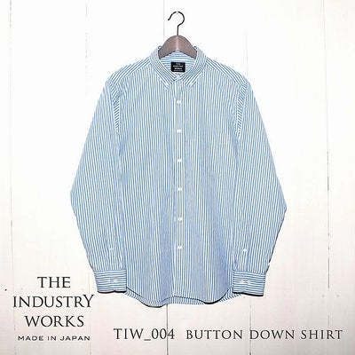 THE INDUSTRY WORKS(ザ・インダストリー・ワークス) | TIW-004 BUTTON DOWN SHIRT